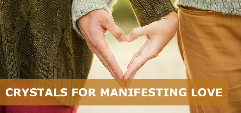 best crystals for manifesting love