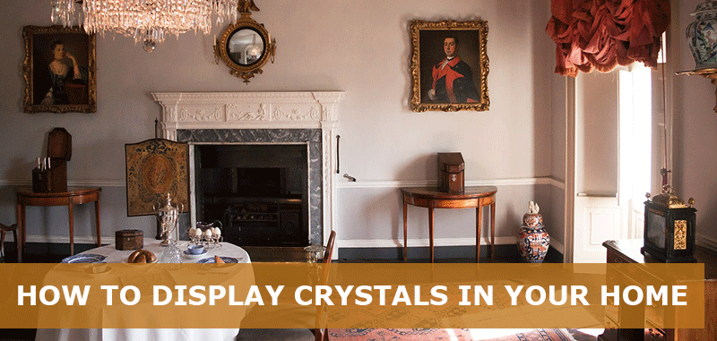 How to display crystals in your home