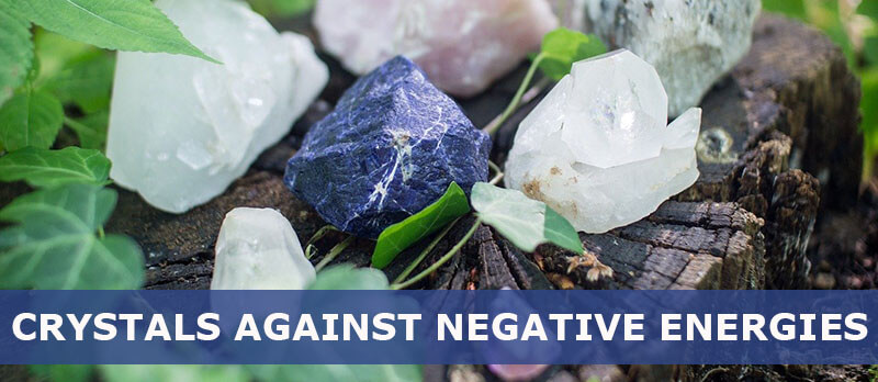 what crystals get rid of negative energy
