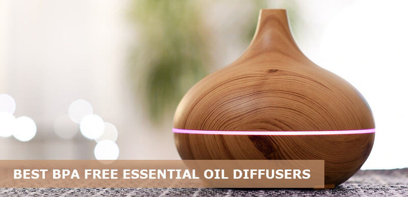 best bpa free essential oi diffusers