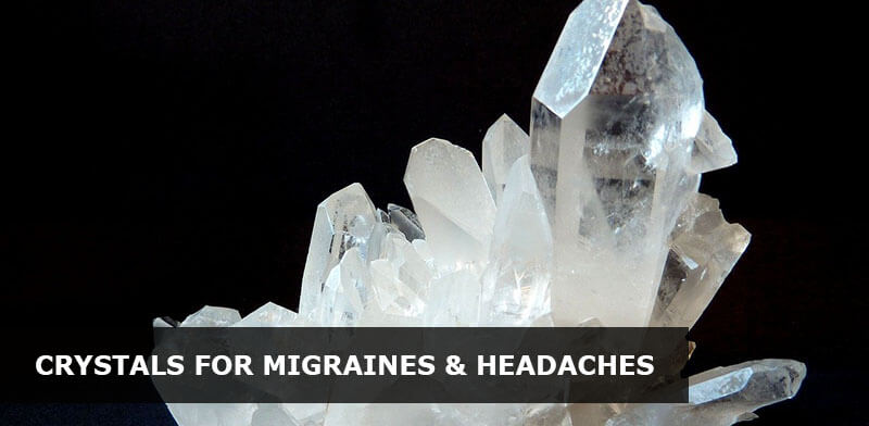 best crystals for migraines and headaches