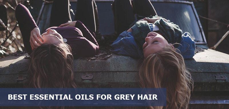 best essential oils for grey hair