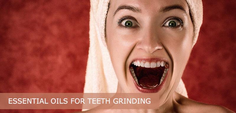 best essential oils for teeth grinding