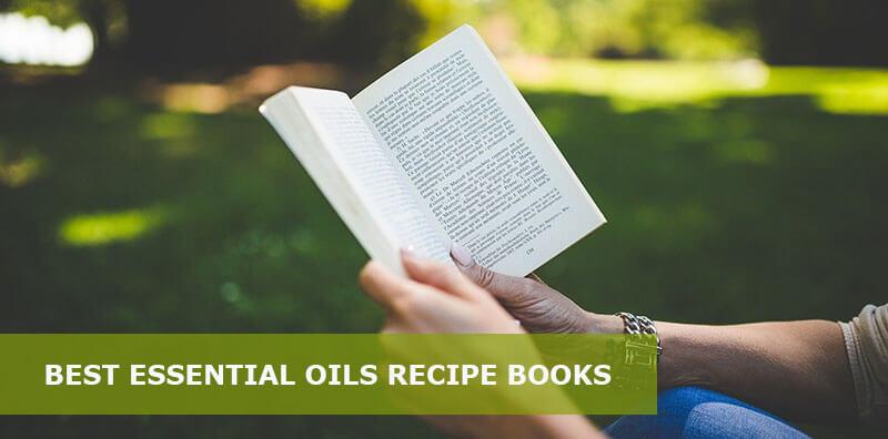 best essential oils recipe books