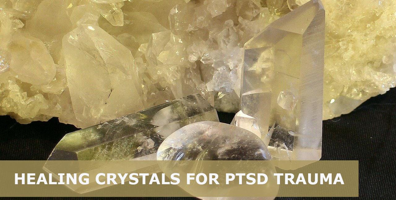 best healing crystals for ptsd trauma